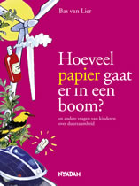 Bas van Lier - How Much Paper Goes Into a Tree?