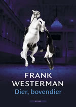 Frank Westerman - Brother Mendel's Perfect Horse